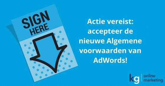 Actie vereist: accepteer de nieuwe Algemene voorwaarden van AdWords!